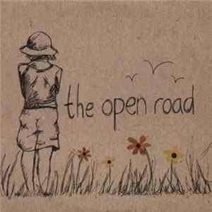 The Open Road - The Open Road Album