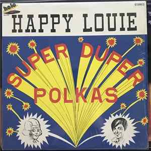 Happy Louie And His Polka Band - Super Duper Polkas Album