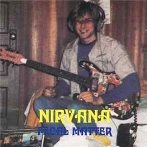 Nirvana - Fecal Matter Album