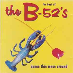 The B-52's - The Best Of The B-52's - Dance This Mess Around Album