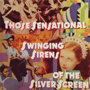 Various - Those Sensational Swinging Sirens Of The Silver Screen Album