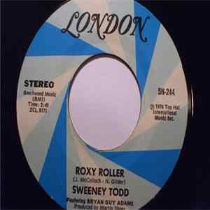 Sweeney Todd Featuring Bryan Guy Adams - Roxy Roller / Rue De Chance Album