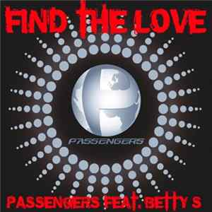 Passengers - Find The Love Album