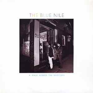 The Blue Nile - A Walk Across The Rooftops Album