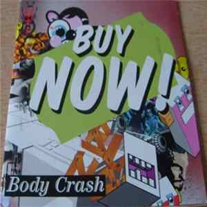 Buy Now! - Body Crash Album