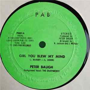 Peter Baugh - Girl You Blew My Mind Album